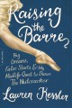 Go to record Raising the barre : big dreams, false starts, and my midli...