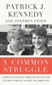 Go to record A common struggle [text (large print)] : a personal journe...