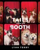 Go to record Tails from the booth