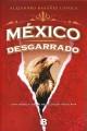Go to record México desgarrado : la historia del sangriento choque de g...