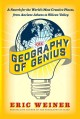 Go to record The geography of genius : a search for the world's most cr...