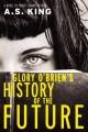 Go to record Glory O'Brien's history of the future [sound recording]