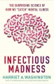 """Go to record Infectious madness : the surprising science of how we """"cat..."""