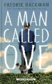 Go to record A man called Ove [text (large print)] : a novel