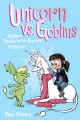 Go to record Unicorn vs goblins : another Phoebe and her unicorn advent...