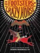 Go to record In the footsteps of Crazy Horse