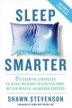 Go to record Sleep smarter : 21 essential strategies to sleep your way ...