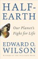 Go to record Half-Earth : our planet's fight for life
