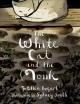 """Go to record The white cat and the monk : a retelling of the poem """"Pang..."""