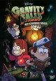 Go to record Gravity falls. Volume 1, Six strange tales.