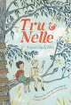 Go to record Tru and Nelle : a novel