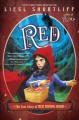 Go to record Red : the true story of Red Riding Hood