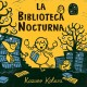 Go to record La biblioteca nocturna