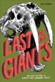 Go to record Last of the giants : the rise and fall of Earth's most dom...