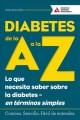 Go to record Diabetes de la A a la Z  : lo que necesita saber sobre la ...