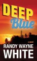 Go to record Deep blue [text (large print)]