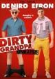 Go to record Dirty grandpa [videorecording]