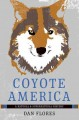 Go to record Coyote America : a natural and supernatural history