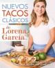 Go to record Nuevos tacos clásicos de Lorena García