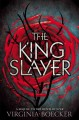 Go to record The king slayer : a sequel to The witch hunter