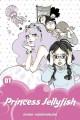 Go to record Princess jellyfish. 01