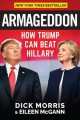 Go to record Armageddon : how Trump can beat Hillary