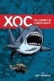 Go to record XOC : the journey of a great white