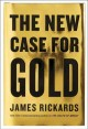Go to record The new case for gold