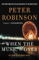 Go to record When the music's over : an Inspector Banks novel