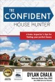 Go to record The confident house hunter : a home inspector's tips for f...