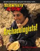 Go to record Archaeologists!
