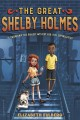 Go to record The Great Shelby Holmes