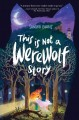 Go to record This is not a werewolf story
