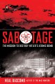 Go to record Sabotage : the mission to destroy Hitler's atomic bomb