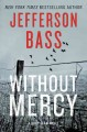 Go to record Without mercy : a Body Farm novel