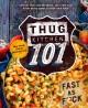 Go to record Thug kitchen 101.