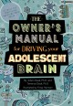 Go to record The owner's manual for driving your adolescent brain