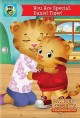 Go to record Daniel Tiger's neighborhood. You are special, Daniel Tiger...