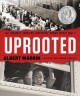 Go to record Uprooted : the Japanese American experience during World W...