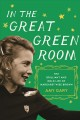 Go to record In the great green room : the brilliant and bold life of M...
