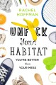 Go to record Unfuck your habitat : you're better than your mess