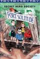 Go to record Secret hero society. [Book 2], Fort solitude