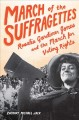 Go to record March of the suffragettes : Rosalie Gardiner Jones and the...