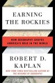 Go to record Earning the Rockies : how geography shapes America's role ...
