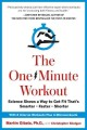 Go to record The one-minute workout : science shows a way to get fit th...