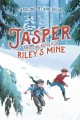 Go to record Jasper and the riddle of Riley's mine