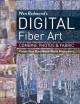 Go to record Wen Redmond's digital fiber art : combine photos & fabric:...