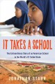 Go to record It takes a school : the extraordinary story of an American...
