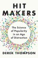 Go to record Hit makers : the science of popularity in an age of distra...