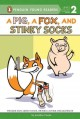 Go to record A pig, a fox, and stinky socks